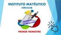 CIRCULAR ENTREGA DE BOLETINES PRIMER TRIMESTRE 2021
